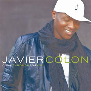 Javier Colon - Come Through For You