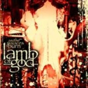 Lamb Of God - A Devil In God's Country Lyrics