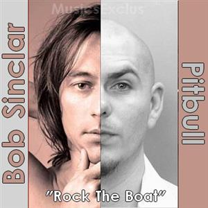Bob Sinclar - Rock The Boat Lyrics (feat. Pitbull & Fatman Scoop)