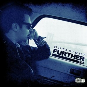 Outasight - Further EP