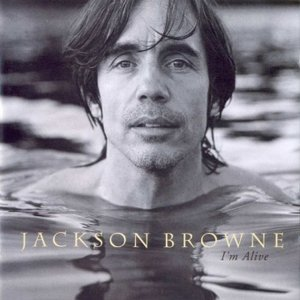 Jackson Browne - Everywhere I Go Lyrics