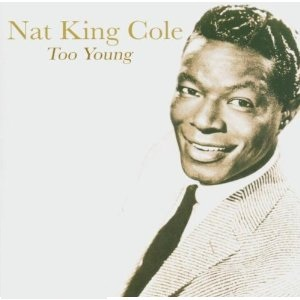 Image result for too young nat king cole 1951