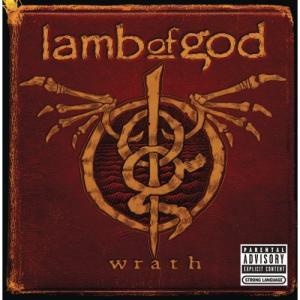 Lamb Of God - Wrath
