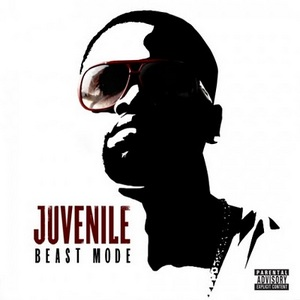 Juvenile - Beast Mode