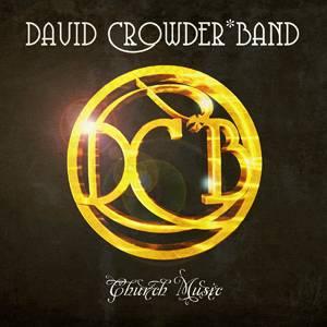 David Crowder Band - How He Loves Lyrics