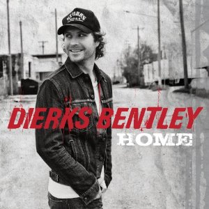 Dierks Bentley- Home Lyrics