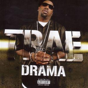 Trae Tha Truth - Drama Lyrics (feat. Billy Cook)