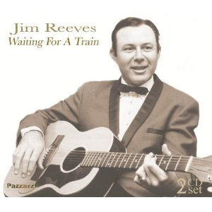 Jim Reeves - Waiting For A Train (2012) Album Tracklist