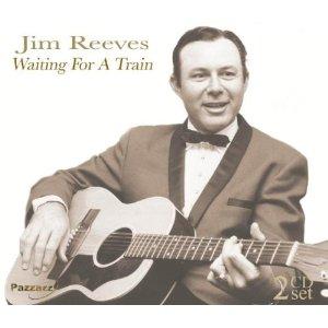 Jim Reeves - Waiting For A Train (2012) Album Tracklist