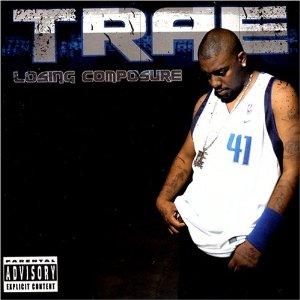 Trae Tha Truth - Life on da Edge Lyrics (feat. Shyna, T.C.)