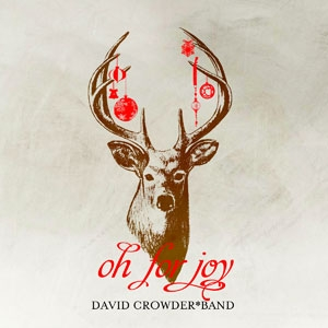 David Crowder Band - O Come O Come Emmanuel Lyrics