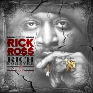 Rick Ross - Rich Forever (2012) Album Tracklist