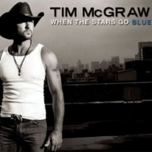 Tim Mcgraw - When The Stars Go Blue Lyrics