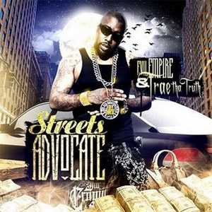 Trae Tha Truth - Streets Advocate Lyrics