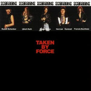Scorpions - Taken By Force