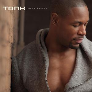 Tank - Next Breath Lyrics