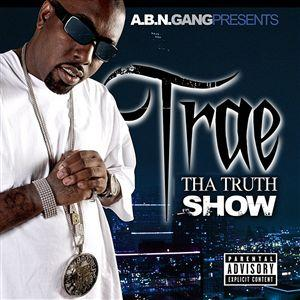 Trae Tha Truth - Grew Up A Screw Up Lyrics