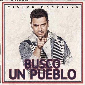 Victor Manuelle - Busco Un Pueblo (Deluxe Edition) (2012) Album Tracklist