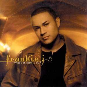 Frankie J - What's A Man To Do