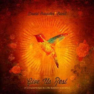 David Crowder Band - Because He Lives Lyrics