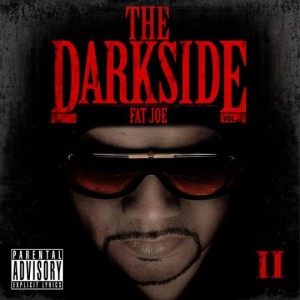 Fat Joe - The Darkside Vol 2