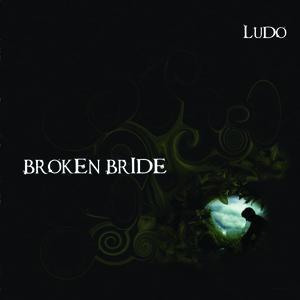 Ludo - Broken Bride