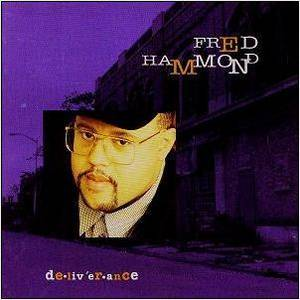 Fred Hammond - I Believe Lyrics