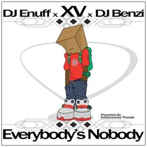 XV - Everybody's Nobody
