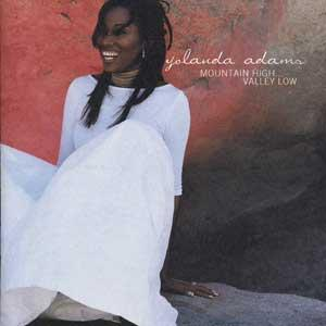 Yolanda Adams - Mountain High... Valley Low