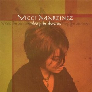 Vicci Martinez - Sleep To Dream