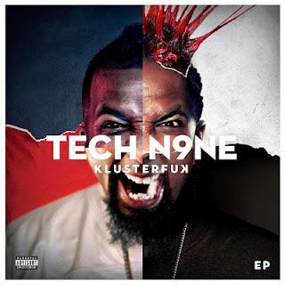 Tech N9NE - Klusterfuk
