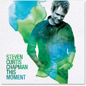 Steven curtis chapman lyrics steven curtis chapman this moment stopboris Images
