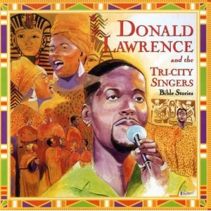 Donald Lawrence - Bible Stories
