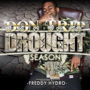 Don Trip - Drought Season