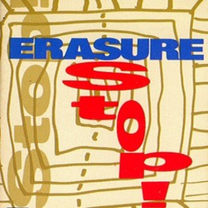 Erasure - Stop Lyrics