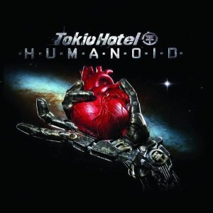 Tokio Hotel - Humanoid (German Version)