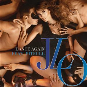Jennifer Lopez - Dance Again Lyrics (feat Pitbull)