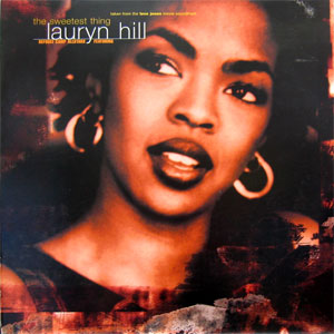 Lauryn Hill - The Sweetest Thing Lyrics