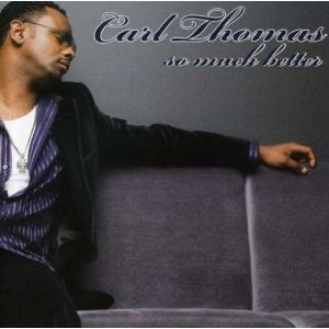Carl Thomas - So Much Better