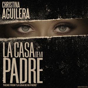 Christina Aguilera - Casa De Mi Padre Lyrics