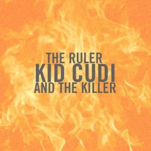 Kid Cudi - The Ruler & The Killer Lyrics
