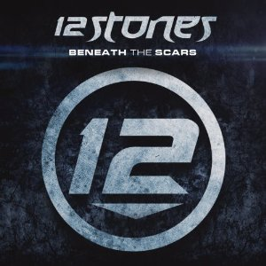 12 Stones - Beneath the Scars (2012) Album Tracklist