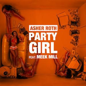Asher Roth - Party Girl Lyrics (Feat. Meek Mill)