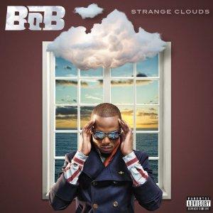 B.o.B - Strange Clouds (2012) Album Tracklist
