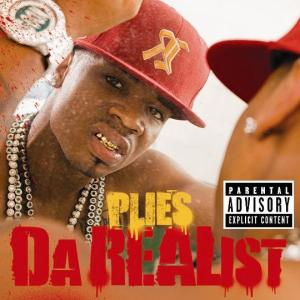 Plies - Gotta Be Lyrics