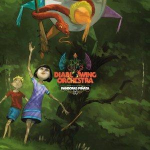 Diablo Swing Orchestra - Pandora's Pinata (2012) Album Tracklist