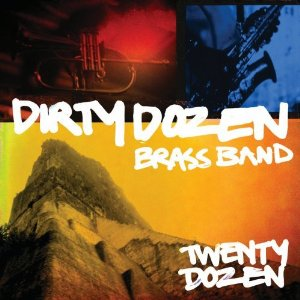 Dirty Dozen Brass Band - Twenty Dozen (2012) Album Tracklist