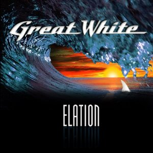 Great White - Elation (2012) Album Tracklist