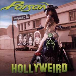 Poison - Hollyweird