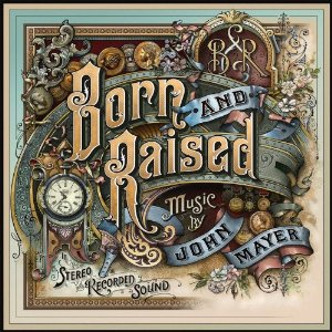 John Mayer - Born and Raised (2012) Album Tracklist